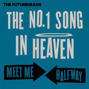 The No. 1 Song in Heaven / Meet Me Halfway