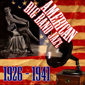 American Big Band Jazz 1926-1941