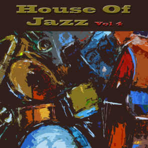 House of Jazz Vol 4