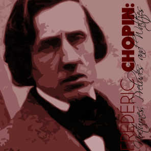 Frédéric Chopin: Nocturnes, Preludes and Waltzes