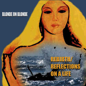 Rebirth/Reflections Of Life