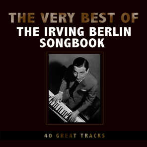 The Very Best of the Irving Berlin Song Book