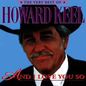 And I Love You So: The Very Best Of