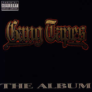 Gang Tapes The Album
