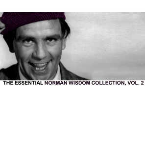 The Essential Norman Wisdom Collection, Vol. 2