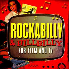 Rockabilly & Hillbilly for Film & TV