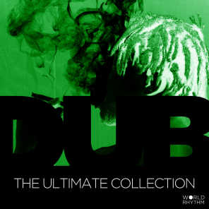 Dub: The Ultimate Collection