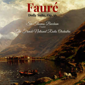 Fauré: Dolly Suite, Op. 56