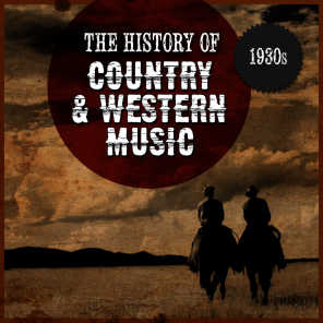 The History Country & Western Music: 1930s