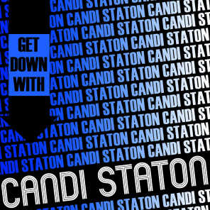 Get Down with Candi Staton