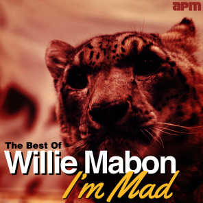 I'm Mad - The Best of Willie Mabon