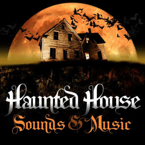 Haunted House Sounds & Music