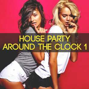 House Party Around the Clock, Vol. 1