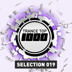 Trance Top 1000 Selection, Vol. 19