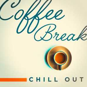 Coffee Break Chill Out