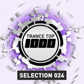 Trance Top 1000 Selection, Vol. 24 (Extended Versions)