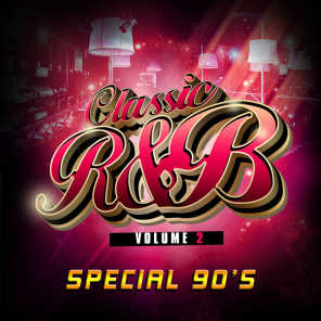 Classic R'n'B Special 90's, Vol. 2