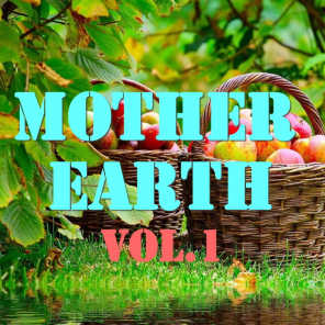 Mother Earth, Vol.1