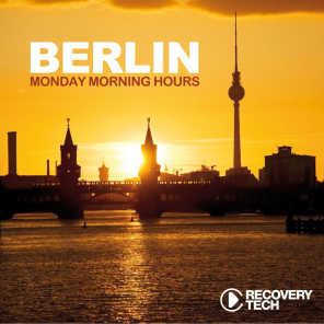 Berlin - Monday Morning Hours, Vol. 7