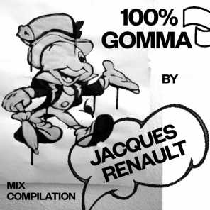100% Gomma by Jacques Renault - Mix Compilation