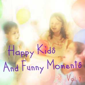 Happy Kids and Funny Moments, Vol. 1