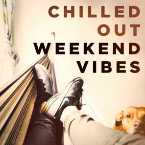 Chilled out Weekend Vibes