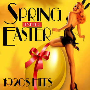 Spring Into Easter - 1920s Hits