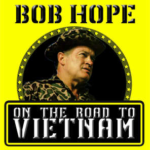 On the Road to Vietnam - Recorded During Actual Performances At U.S. Military Bases