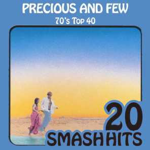 70's Top 40 - Precious And Few
