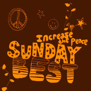 Sunday Best: Increase the Peace, Vol. 5