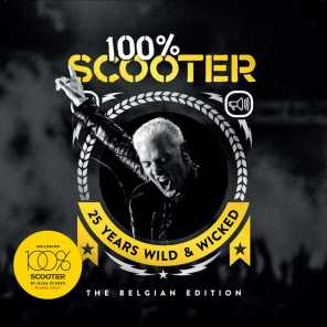 100% Scooter (25 Years Wild & Wicked) - The Belgian Edition