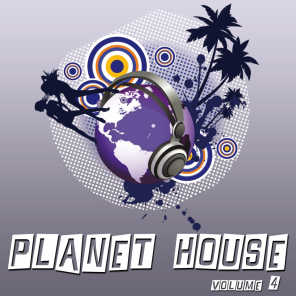 Planet House, Vol. 4