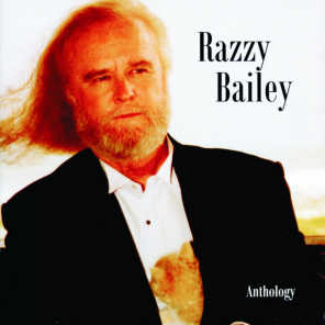 Razzy Bailey: Anthology