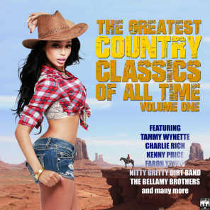 The Greatest Country Classics Of All Time. Volume 1