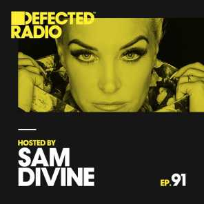 Defected Radio Episode 091 (hosted by Sam Divine)