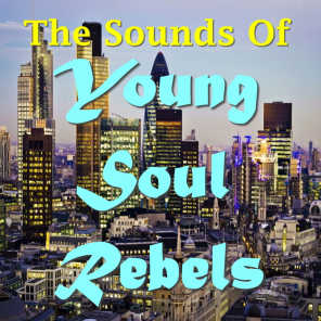 The Sounds Of Young Soul Rebels