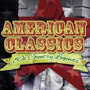 80's Country Legends - American Classics