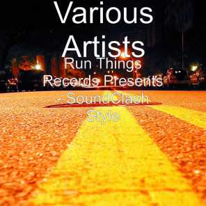 Run Things Records Presents - SoundClash Style