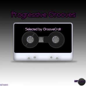 Progressive Grooves (Selected by GrooveCraft)