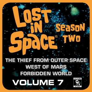 Lost in Space, Vol. 7: The Thief from Outer Space / West of Mars / Forbidden World (Television Soundtrack)