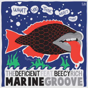 Marine Groove (What You Think About That)