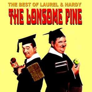 Best of Laurel & Hardy - The Lonesome Pine