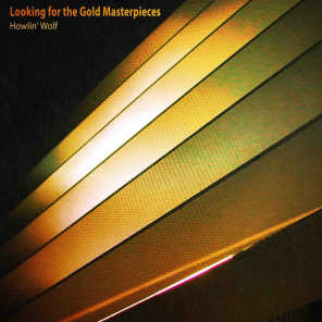 Looking for the Gold Masterpieces (Remastered)
