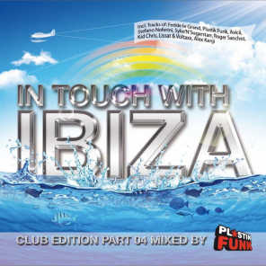 In Touch with Ibiza, Pt. 4 - Mixed by Plastik Funk