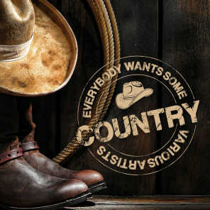 Everybody Wants Some Country