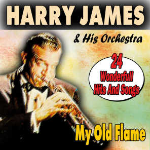 My Old Flame (24 Wonderfull Hits And Songs)