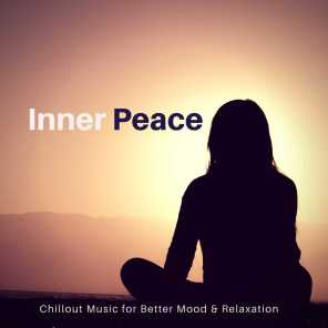 Inner Peace (Chillout Music For Better Mood  and amp; Relaxation)