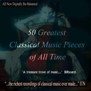50 Greatest Classical Music Pieces of All Time