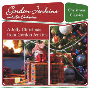A Jolly Christmas from Gordon Jenkins