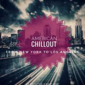 American Chillout (From New York to Los Angeles)